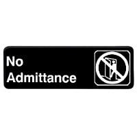 Thunder Group No Admittance Sign 9