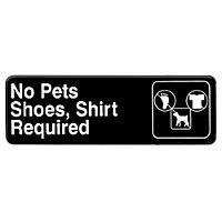 Thunder Group No Pets Shoes, Shirt Required Sign 9